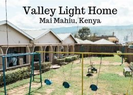 Valley Light Home, Maai Mahui, Kenya